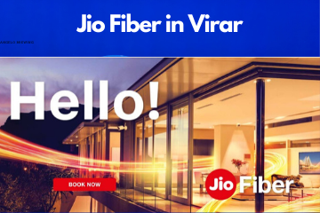 Jio Fiber in Virar Registration/Plans/Benefits/ Special Offers/Customer Care/Stores