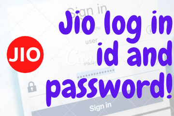 Jio log in id and password